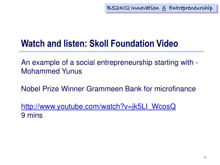 Watch and listen: Skoll Foundation Video