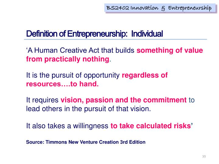 Definition of Entrepreneurship: