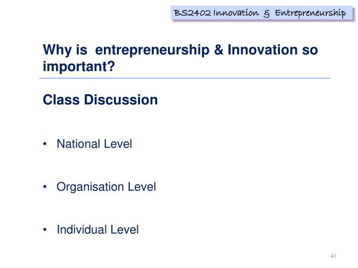 Why is  entrepreneurship & Innovation so important?