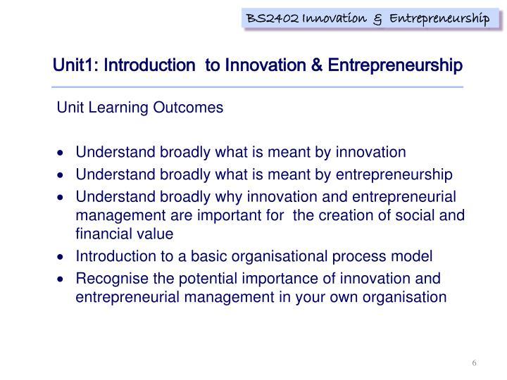 Unit1: Introduction  to Innovation & Entrepreneurship