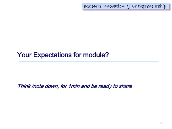Your Expectations for module?