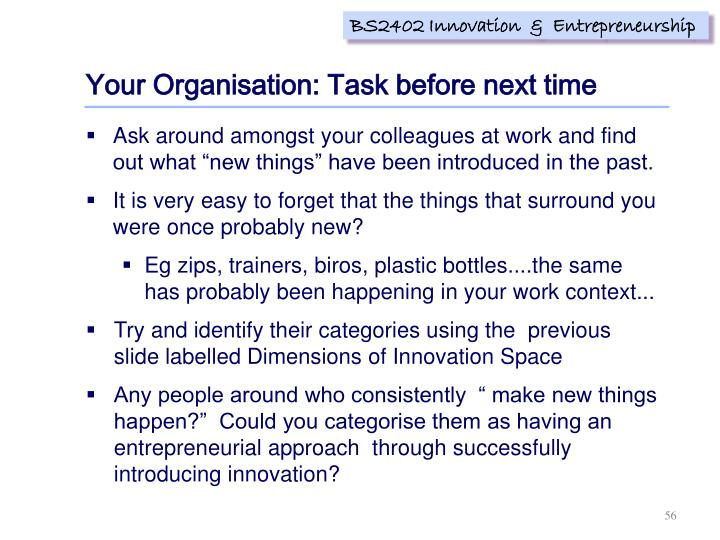 Your Organisation: Task before next time