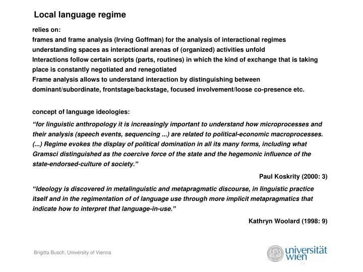 Local language regime