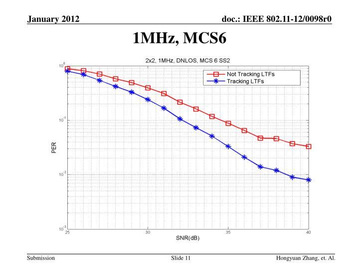 1MHz, MCS6