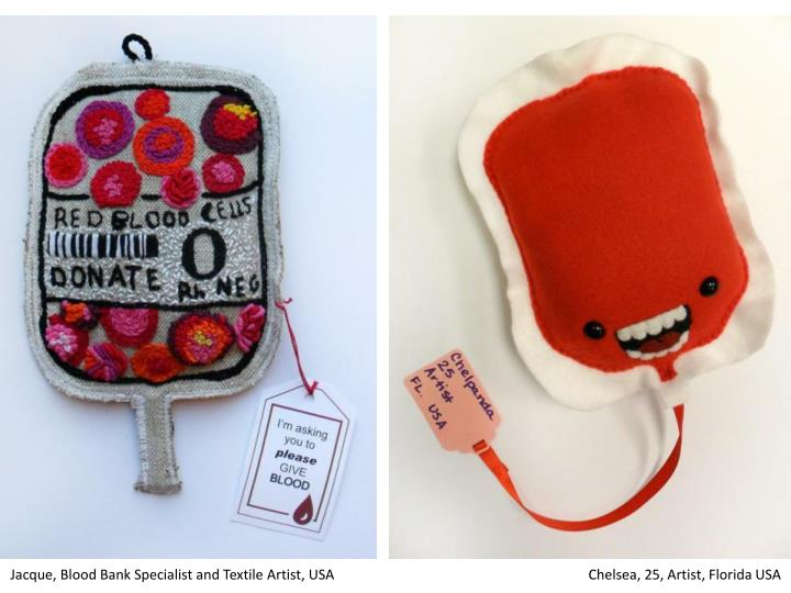 Jacque, Blood Bank Specialist and Textile Artist, USA