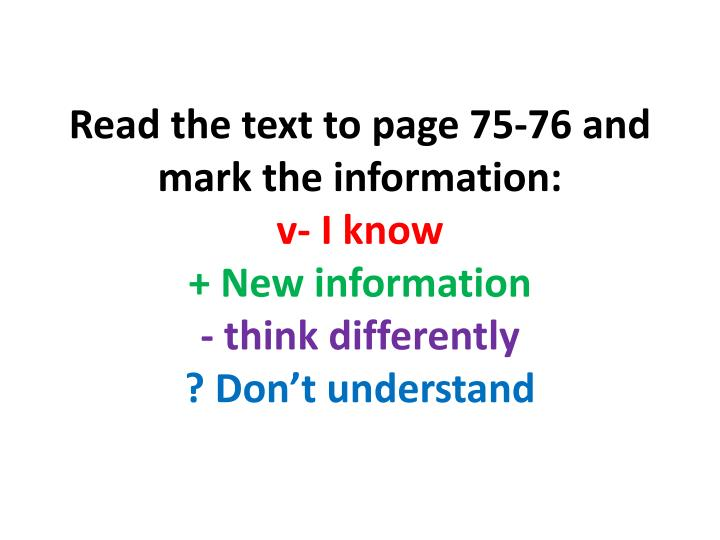 Read the text to page 75-76 and mark the information: