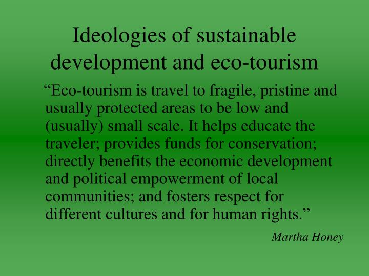 Ideologies of sustainable development and eco-tourism