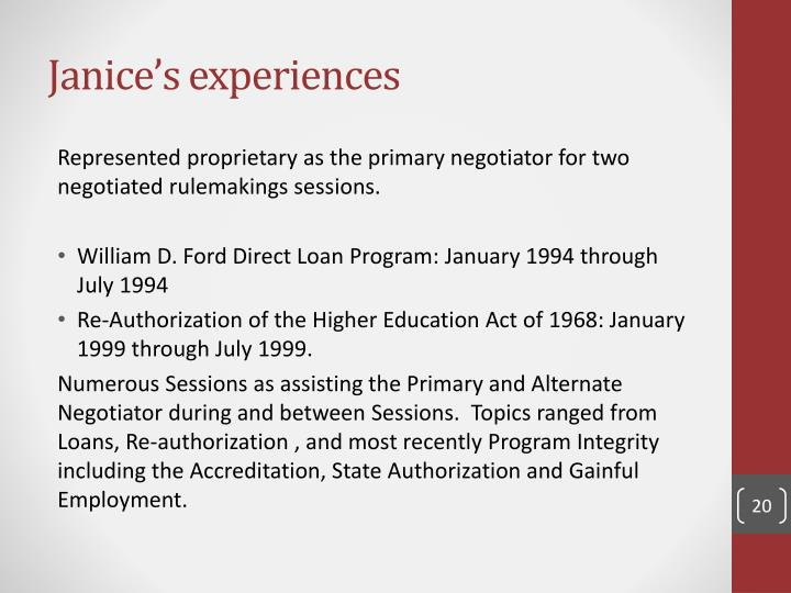 Janice's experiences