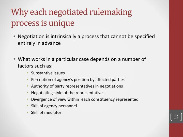 Why each negotiated rulemaking process is unique