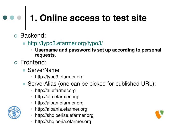 1 online access to test site