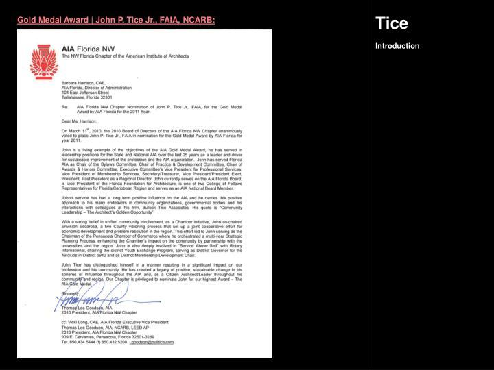 Gold Medal Award | John P. Tice Jr., FAIA, NCARB: