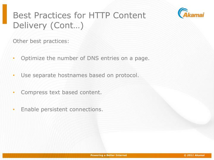 Best Practices for HTTP Content Delivery (Cont…)