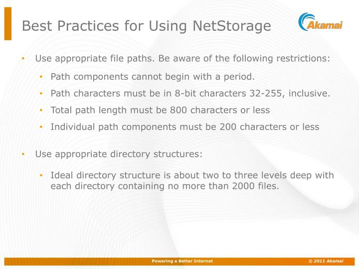 Best Practices for Using NetStorage
