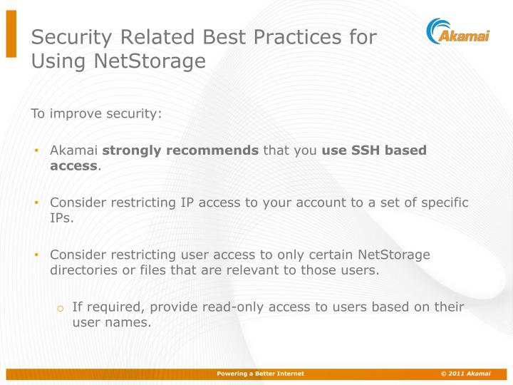Security Related Best Practices for Using NetStorage