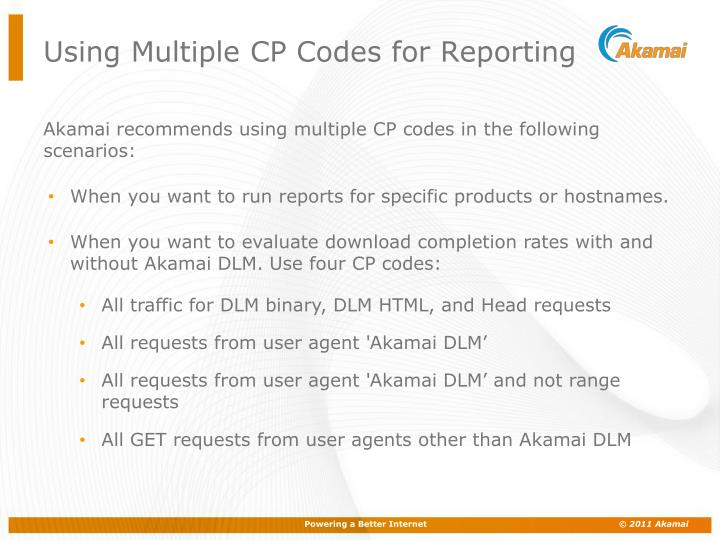 Using Multiple CP Codes for Reporting