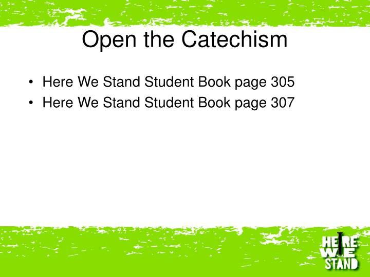 Open the Catechism