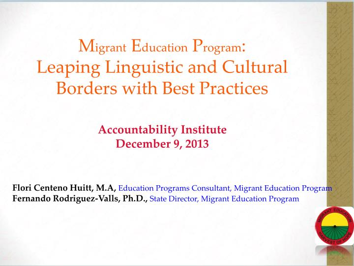 Flori centeno huitt m a education programs consultant migrant education program