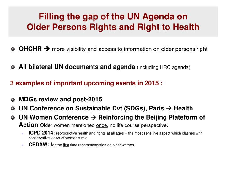 Filling the gap of the UN Agenda on