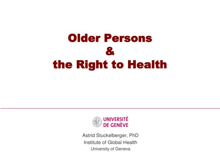 Older persons the right to health