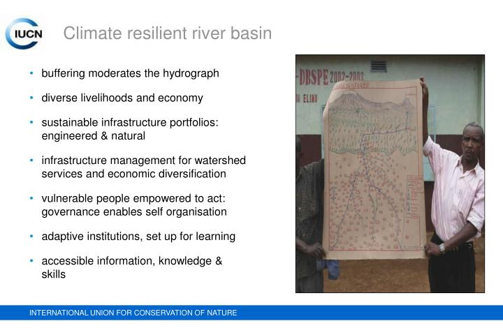 Climate resilient river basin
