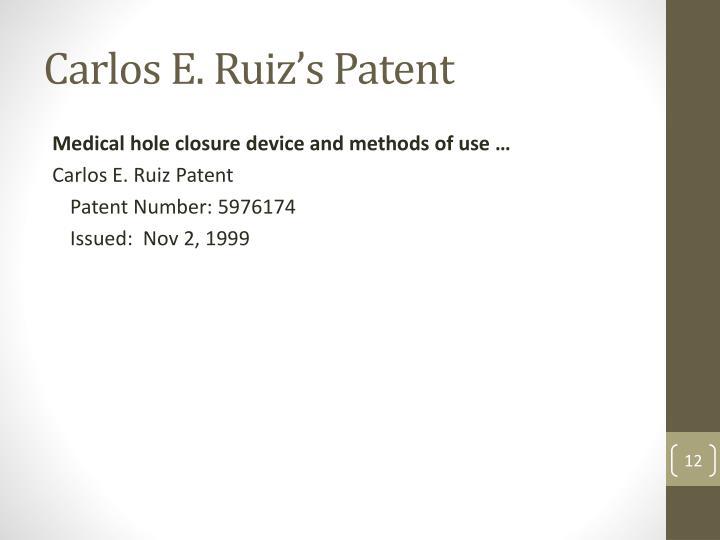 Carlos E. Ruiz's Patent