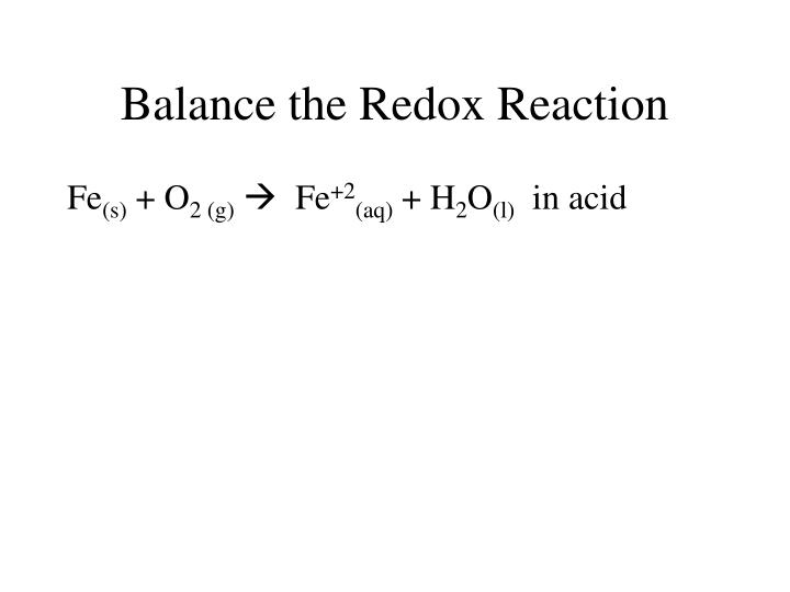Balance the Redox Reaction