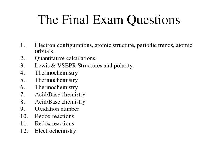 The Final Exam Questions
