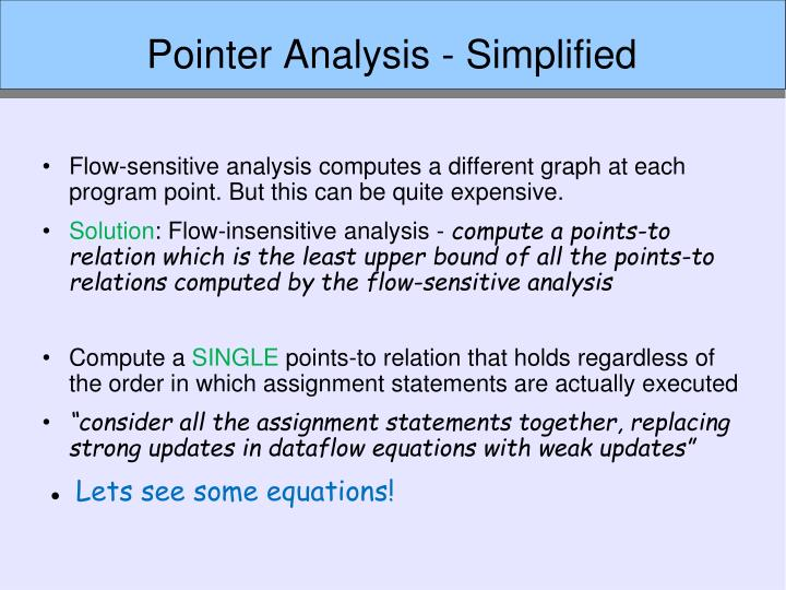 Pointer Analysis - Simplified