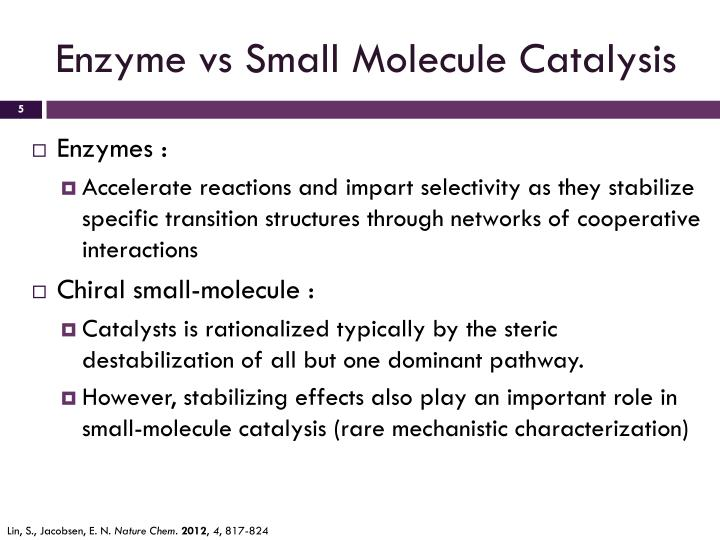 Enzyme vs Small Molecule Catalysis