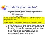 lunch for your teacher2