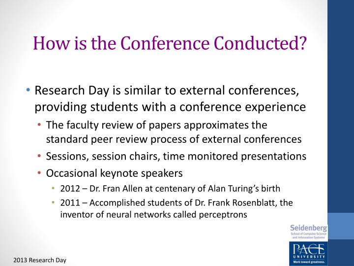 How is the Conference Conducted?