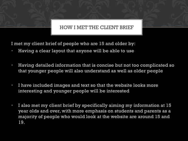 HOW I MET THE CLIENT BRIEF