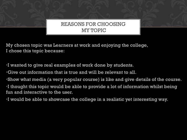 Reasons for choosing