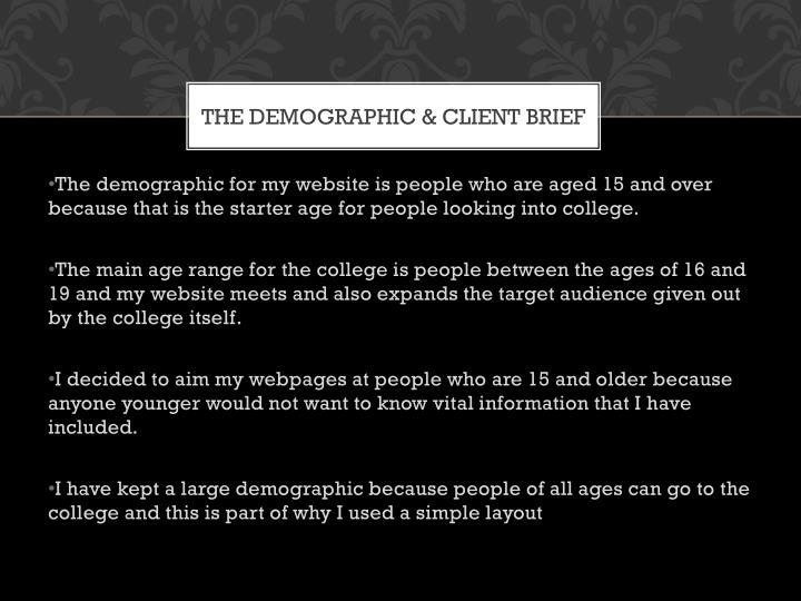 THE DEMOGRAPHIC & CLIENT BRIEF