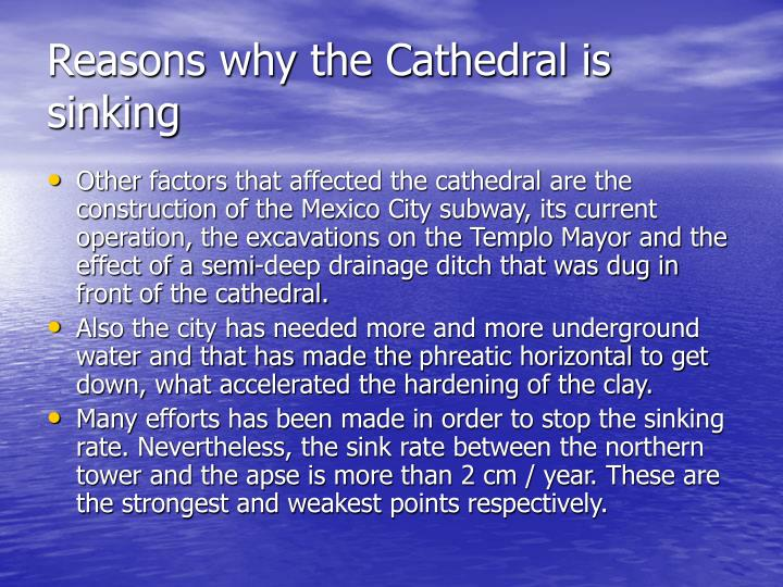 Reasons why the Cathedral is sinking