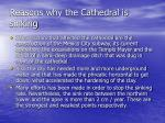 reasons why the cathedral is sinking1