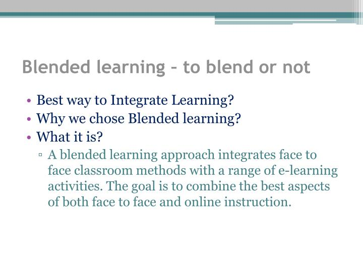 Blended learning – to blend or not