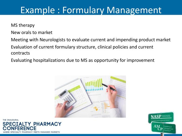 Example : Formulary Management