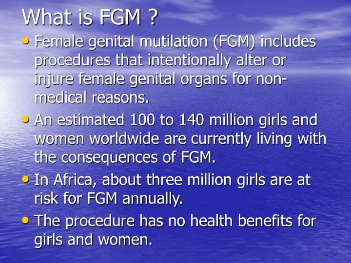 What is FGM ?