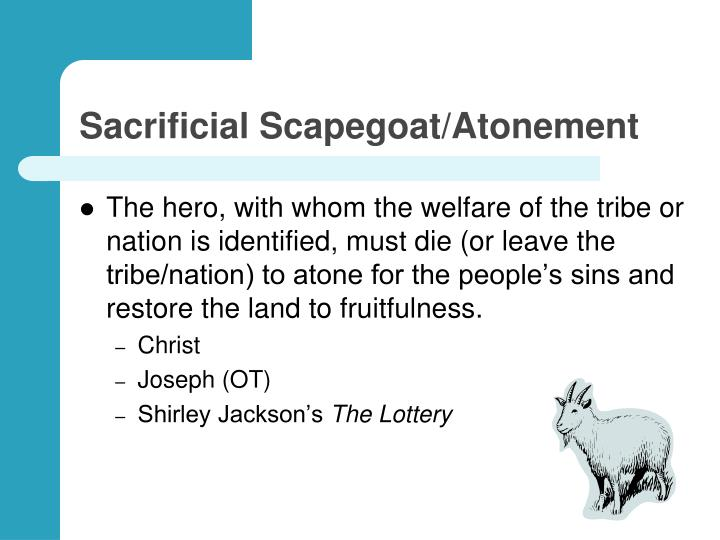 Sacrificial Scapegoat/Atonement
