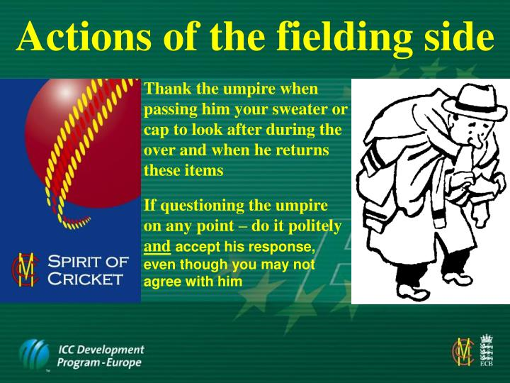 Actions of the fielding side