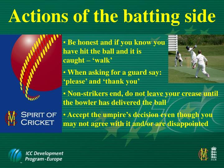 Actions of the batting side