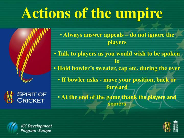 Actions of the umpire