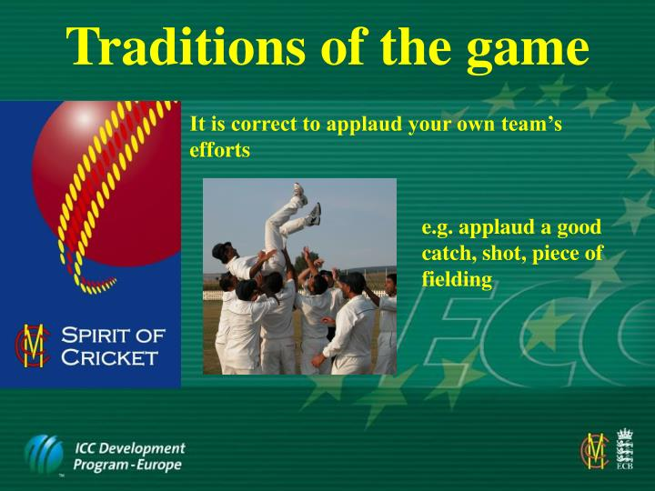 Traditions of the game