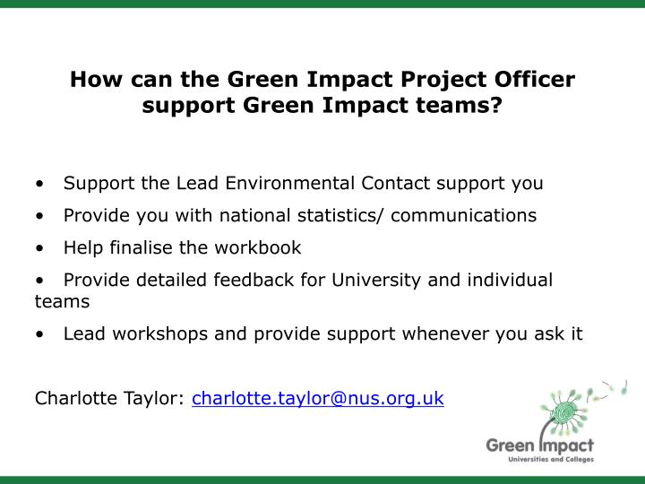 How can the Green Impact Project Officer support Green Impact teams?