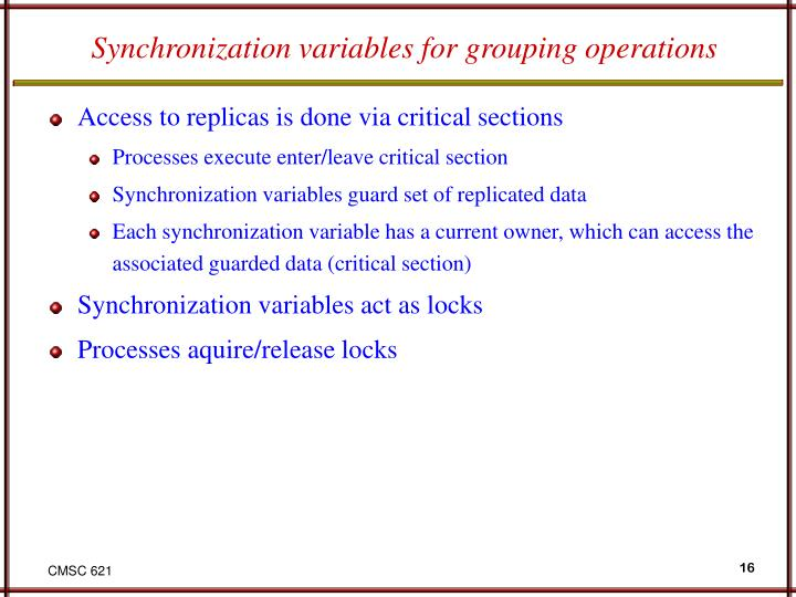 Synchronization variables for grouping operations