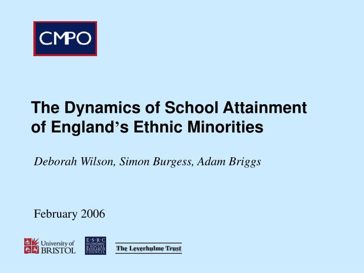 The dynamics of school attainment of england s ethnic minorities