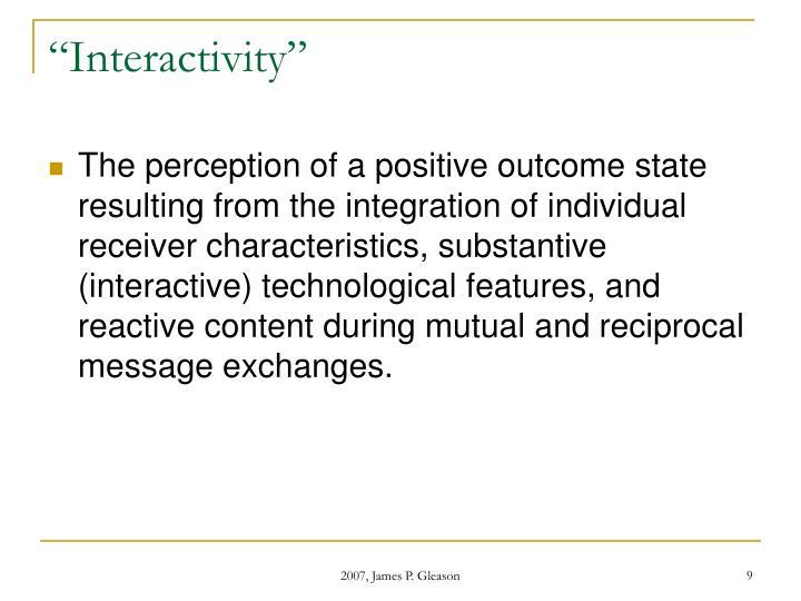 """Interactivity"""