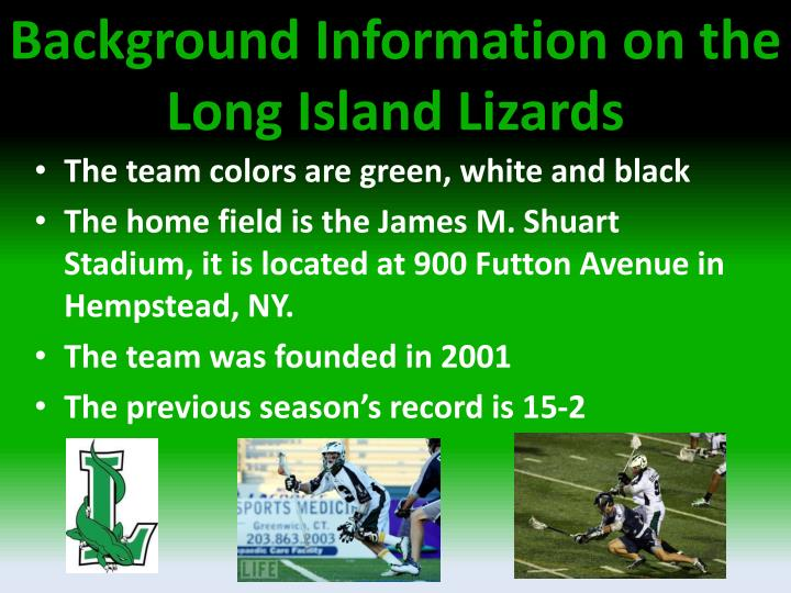 Background Information on the Long Island Lizards