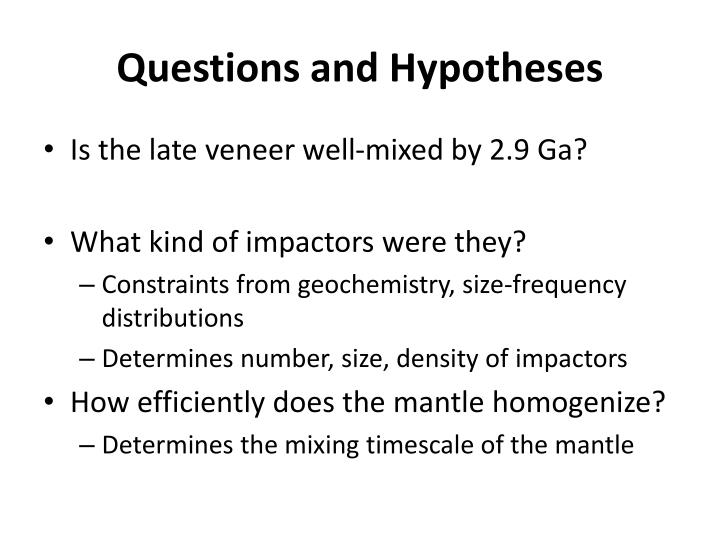 Questions and Hypotheses